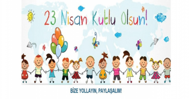 23 Nisan'da Sayfamızı Çocuklarınız Oluştursun