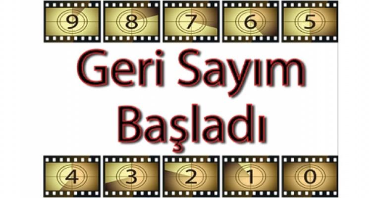 GERİ SAYIM BAŞLADI.!