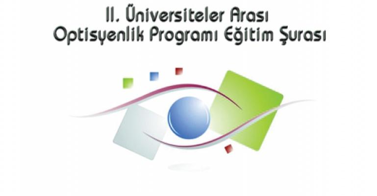 II. Üniversiteler Arası Optisyenlik Programı Eğitim Şurası.