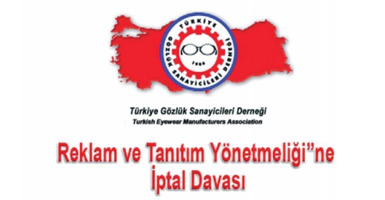 Türkiye Gözlük Sanayicileri Derneği Dava Açtı