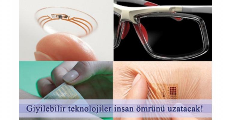 Giyilebilir teknolojiler insan ömrünü uzatacak