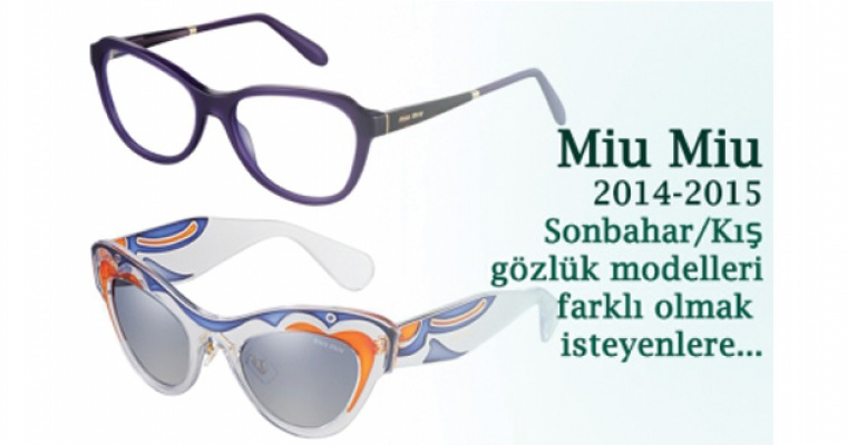 Miu Miu 2014-2015 Sonbahar/Kış gözlük modelleri