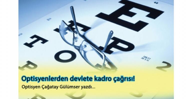 Optisyenlerden devlete kadro çağrısı!