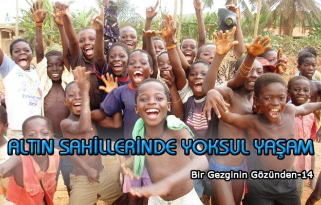 Altın sahillerinde yoksul yaşam: Gana