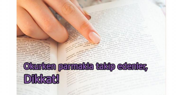 Okuduğu kelimeyi eliyle takip edenlere dikkat!