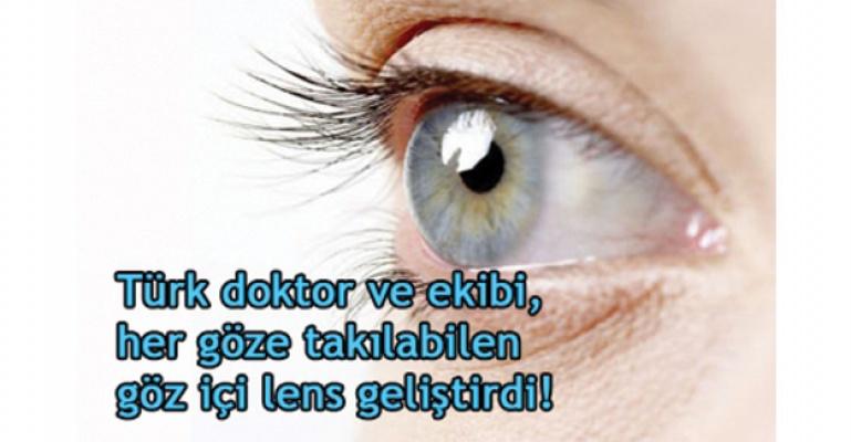 Türk doktor ve ekibinden her göze takılabilen lens