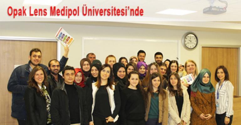 Opak Lens Medipol Üniversitesi'nde...