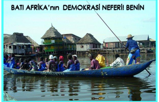 Batı Afrika'nın Demokrasi Neferi: BENİN