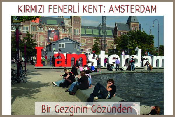 Kırmızı Fenerli Kent: Amsterdam