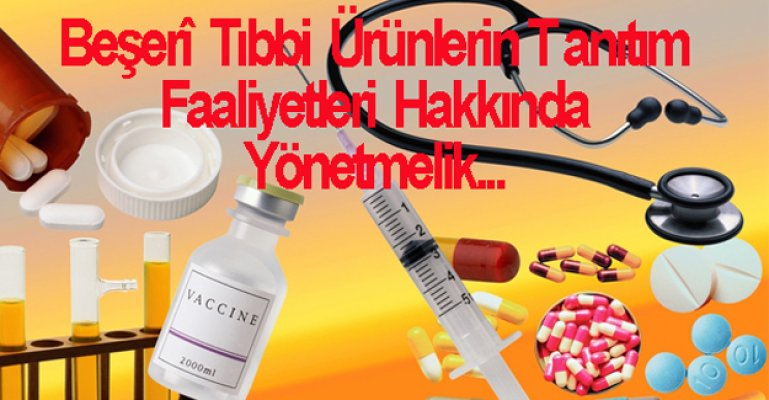 Türkiye İlaç ve Tıbbi Cihaz Kurumundan Yönetmelik!