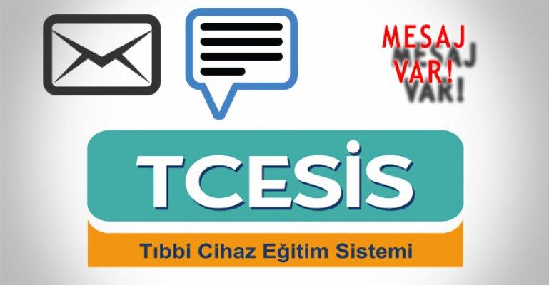 TCESİS'den Mesaj Var!