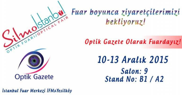 Optik Gazete Olarak Silmoİstanbul Fuarındayız!
