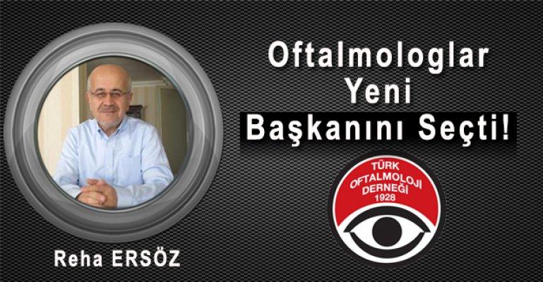 Oftalmologlar Yeni Başkanını Seçti!