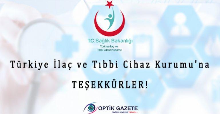 Türkiye İlaç ve Tıbbi Cihaz Kurumu'na Teşekkürler!