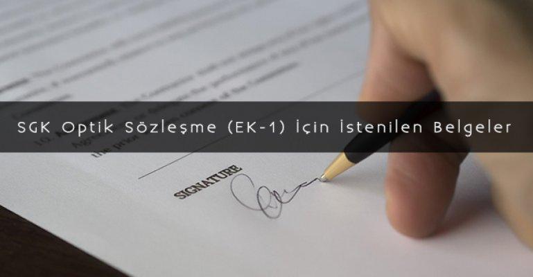 SGK Optik Sözleşme (EK-1) İçin İstenilen Belgeler