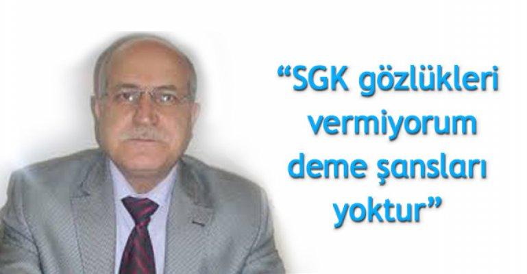 SGK ile Anlaşmalı Optikçiler Vatandaşın Talebini Karşılamak Zorunda