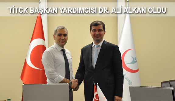 İlaç ve Eczacılık Kurum Başkan Yardımcısı Dr.Ali Alkan Oldu
