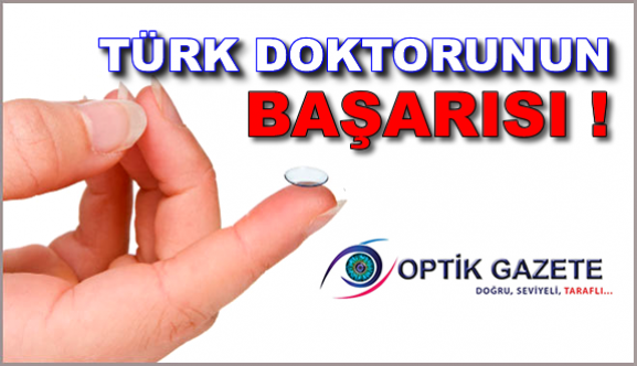 Türk bilim adamları lenslerin ömrünü uzatan sıvı buldu