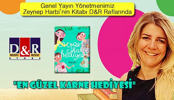 """Zeynep HARBİ """"En Güzel Karne Hediyesi"""""""