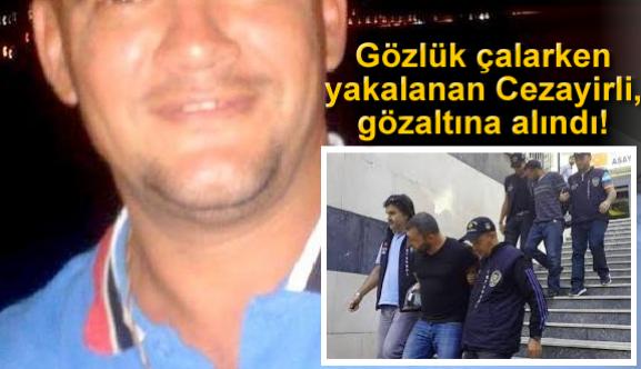 Gözlük çalarken yakalanan Cezayirli, gözaltına alındı!