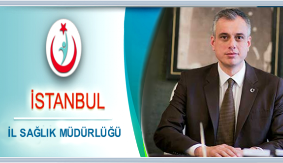 İstanbul Sağlık Müdürü değişti!