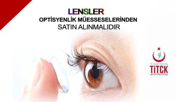 Lensler Optisyenlik Müesseselerinden Satın Alınmalıdır!