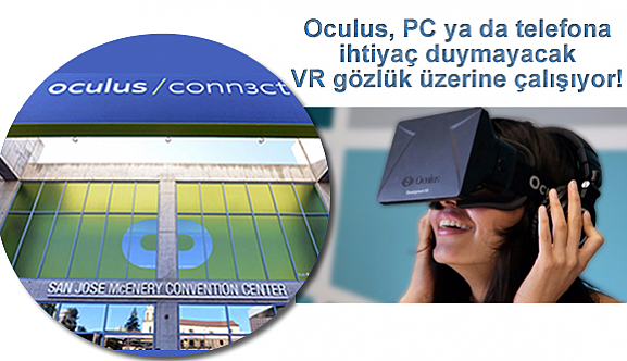 Oculus, PC ya da telefona ihtiyaç duymayacak VR gözlük üzerine çalışıyor!