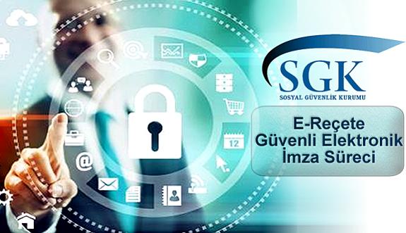SGK Tarafından Yayınlanan E-Reçete Güvenli Elektronik İmza Sürecine İlişkin Duyuru Hakkında