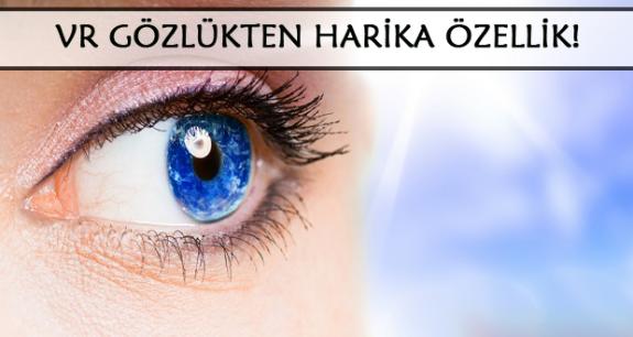 VR gözlük ile göz tansiyonu ölçmek mümkün!