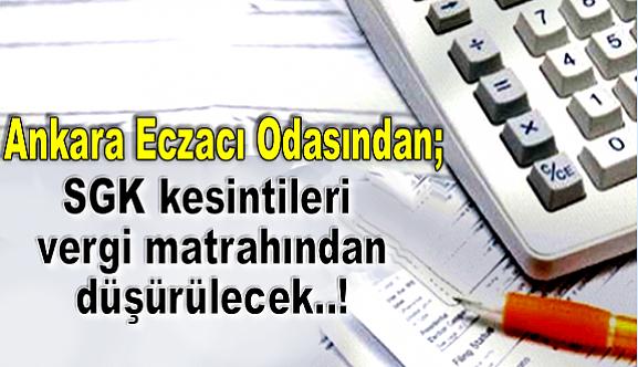 SGK kesintileri vergi matrahından düşürülecek!