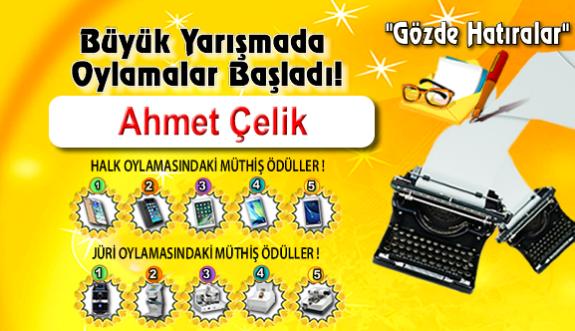 """Gözde Hatıralar """"Ahmet Çelik"""""""