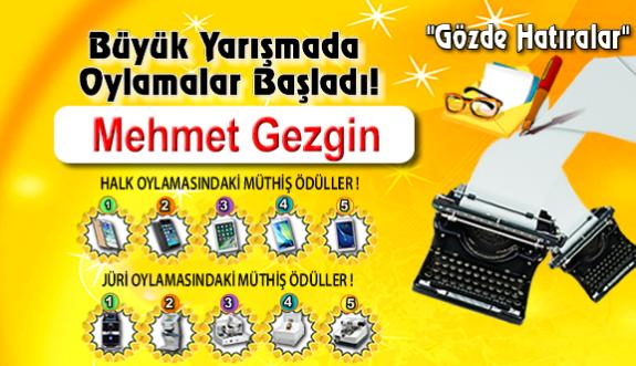 """Gözde Hatıralar """"Mehmet Gezgin"""""""