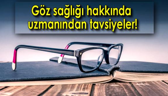 Göz sağlığı için 10 pratik bilgi!