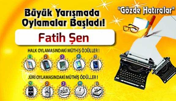 """Gözde Hatıralar """"Fatih Şen"""""""