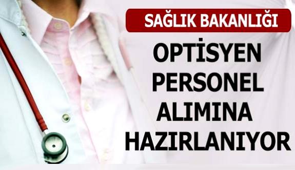 Sağlık Bakanlığı optisyen personel alımına hazırlanıyor!
