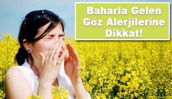 Bahar aylarında sık görülen göz alerjileri kabusunuz olmasın!