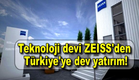 Teknoloji devi ZEISS'den Türkiye'ye dev yatırım