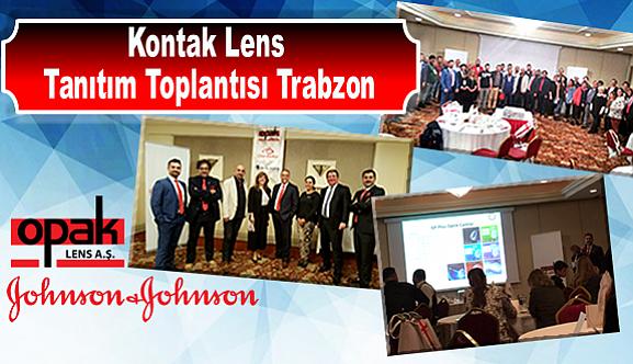 Kontak Lens Tanıtım Toplantısı Trabzon'da…
