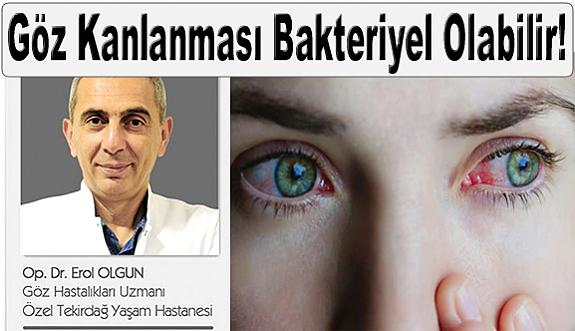 Göz Kanlanması Bakteriyel Olabilir!
