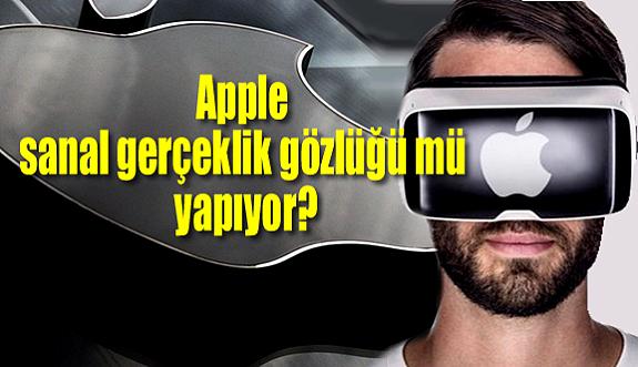 Apple sanal gerçeklik gözlüğü mü yapıyor?