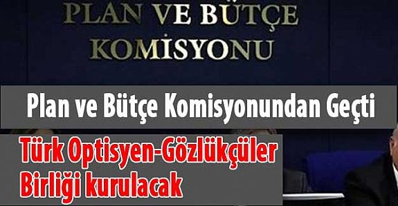Türk Optisyen-Gözlükçüler Birliği kurulacak !