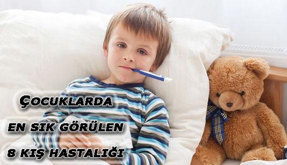 Çocuklarda En Sık Görülen 8 Kış Hastalığı