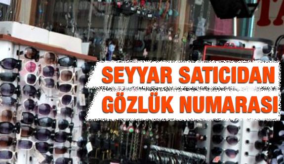 İşporta Tezgahlarının En Tehlikeli Ürünlerinden Biri Gözlükler!