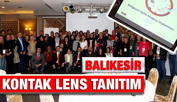 Kontak Lens Tanıtım Toplantısı Balıkesir'de Yapıldı.