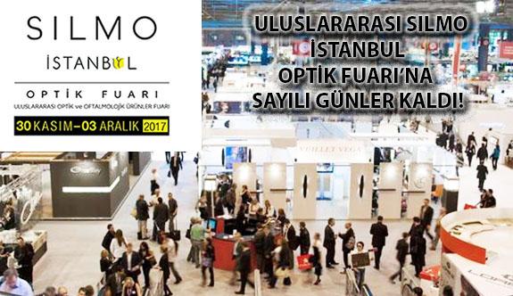 Uluslarası Silmoİstanbul Optik Fuarı'na Sayılı Günler Kaldı!