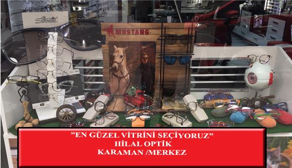 """""""En Güzel Vitrini Seçiyoruz"""" Yarışması: Hilal Optik- Karaman/Merkez"""