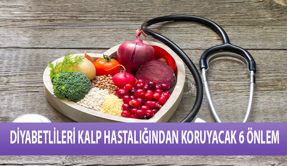 Diyabetlileri Kalp Hastalıklarından Koruyacak 6 Önlem