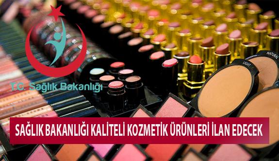 Sağlık Bakanlığı Kaliteli Kozmetik Ürünleri İlan Edecek