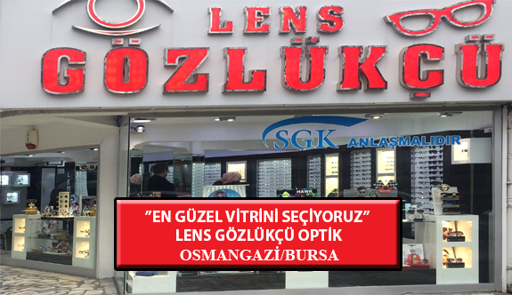 """""""En Güzel Vitrini Seçiyoruz"""" Yarışması: Lens Gözlükçü Optik- Osmangazi/Bursa"""