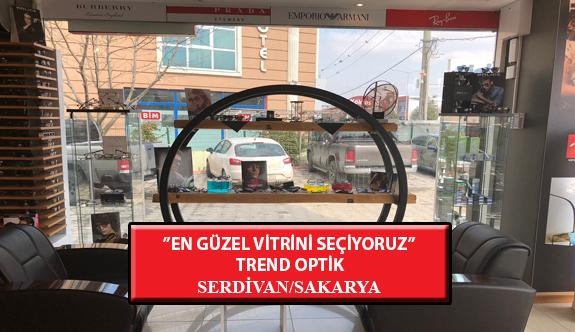 """""""En Güzel Vitrini Seçiyoruz"""" Yarışması: Trend Optik-Serdivan /Sakarya"""